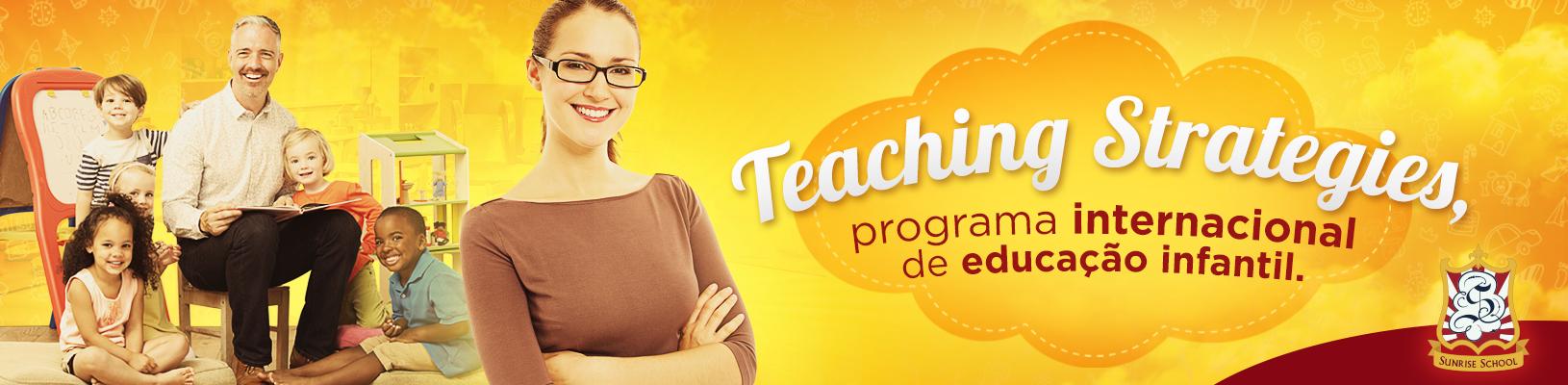 Sunrise School e Teaching Strategies - Educação Infantil Bílingue em Osasco - Sunrise School
